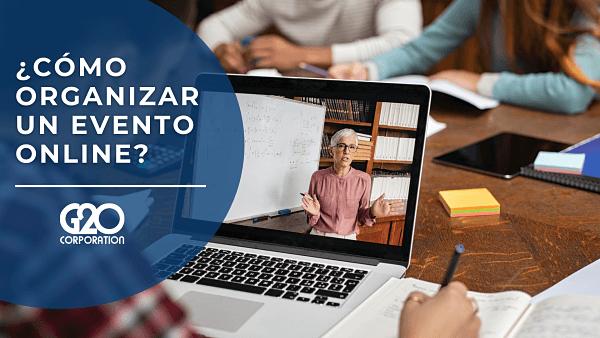 ¿Cómo organizar un evento online?