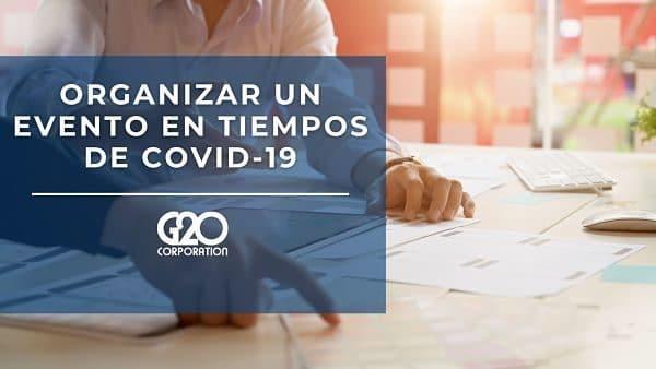 Organizar un evento en nueva normalidad COVID - 19